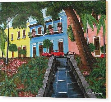 Street Hill In Old San Juan Wood Print by Luis F Rodriguez