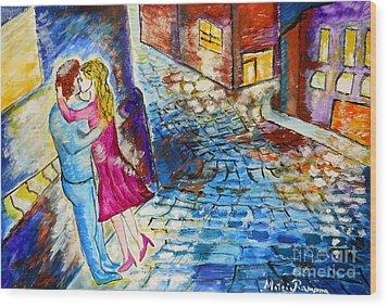 Street Kiss By Night  Wood Print by Ramona Matei