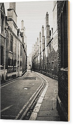 Streets Of Cambridge - For Eugene Atget Wood Print by Ross Henton