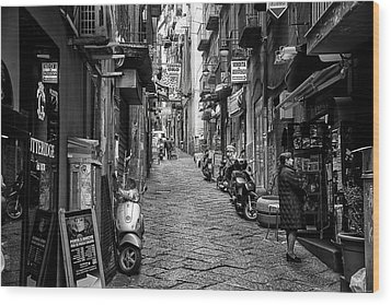 Streets Of Naples Wood Print