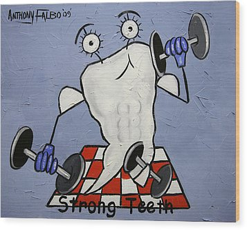 Strong Teeth Wood Print by Anthony Falbo