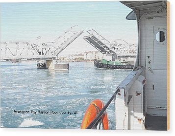 Sturgeon Bay's Working Harbor Wood Print by Dave Pape