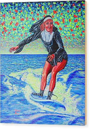 Surfing Nun /god-is Love ...love-is Life/ Wood Print