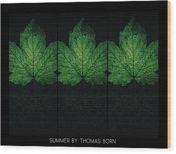 Summer By Thomas Born Wood Print by Thomas Born