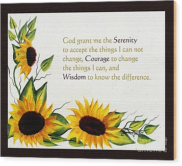 Sunflowers And Serenity Prayer Wood Print