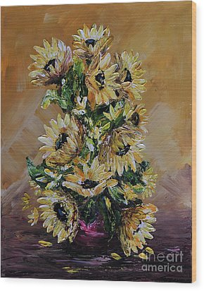 Wood Print featuring the painting Sunflowers For You by Teresa Wegrzyn
