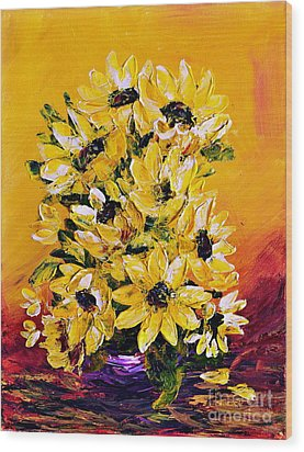 Wood Print featuring the painting Sunflowers  No.3 by Teresa Wegrzyn
