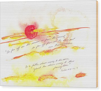 Sunrise And Sunset Wood Print by B L Qualls