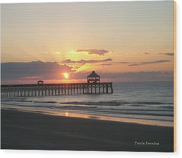 Sunrise At Folly Beach Wood Print by Paula Rountree Bischoff