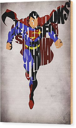 Superman - Man Of Steel Wood Print by Ayse Deniz