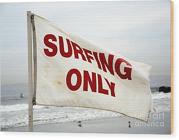 Surfing Only Wood Print by John Rizzuto
