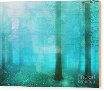 Surreal Dreamy Fantasy Bokeh Aqua Teal Turquoise Woodlands Trees  Wood Print by Kathy Fornal