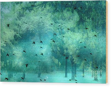 Surreal Fantasy Aqua Teal Woodlands Trees With Ravens Flying Wood Print by Kathy Fornal