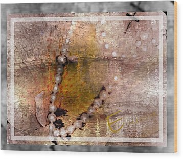 Surrender To Love Wood Print by Ernestine Manowarda