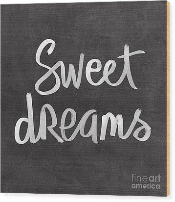 Sweet Dreams Wood Print by Linda Woods