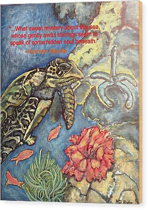Wood Print featuring the painting Sweet Mystery Of This Sea A Hawksbill Sea Turtle Coasting In The Coral Reefs by Kimberlee Baxter