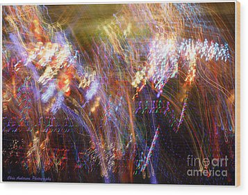 Symphonic Light Abstraction  Wood Print by Chris Anderson