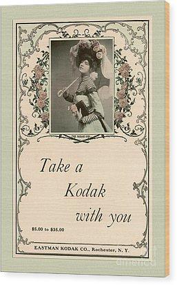 Take A Kodak With You Wood Print by Anne Kitzman