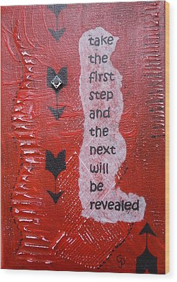 Take The First Step Wood Print by Gillian Pearce
