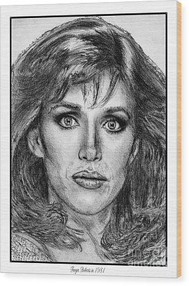 Tanya Roberts In 1981 Wood Print by J McCombie