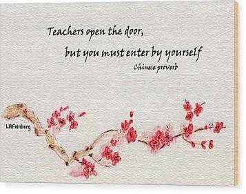 Teachers Open The Door Wood Print