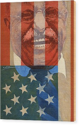 Teddy Roosevelt Wood Print by John D Benson