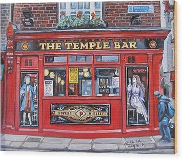Temple Bar Dublin Ireland Wood Print by Melinda Saminski