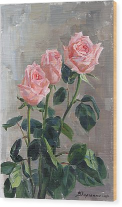 Tender Roses Wood Print by Victoria Kharchenko