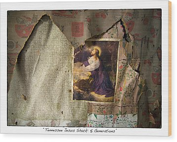 Tennessee Jesus Shack Five Generations Wood Print by James Neiss