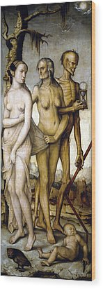 The Ages Of Man And Death Wood Print by Hans Baldung
