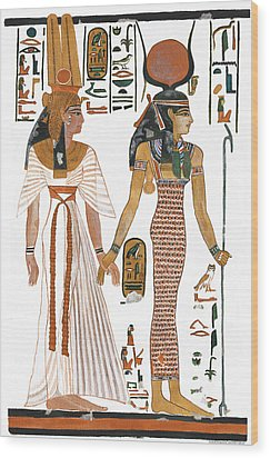 The Ancient Egyptian Goddess Isis Leading Queen Nefertari Wood Print by Ben  Morales-Correa