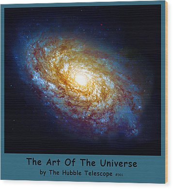 The Art Of The Universe 301 Wood Print by The Hubble Telescope