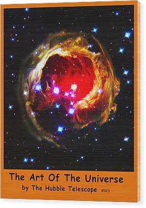 The Art Of The Universe 323 Wood Print by The Hubble Telescope