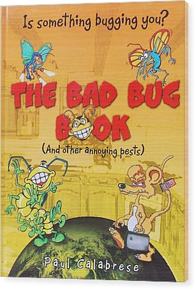 The Bad Bug Book Cover Wood Print by Paul Calabrese