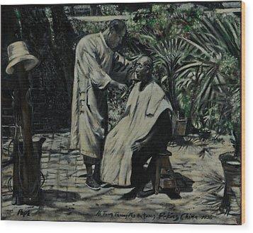 The Barber Of Peking Wood Print