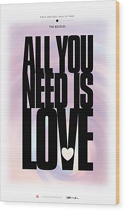 The Beatles - All You Need Is Love Wood Print by David Davies