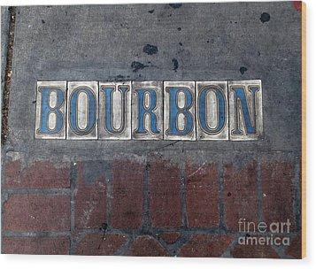 The Bourbon Street Sign Wood Print by Joseph Baril
