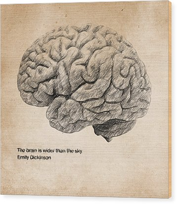 The Brain Is Wider Than The Sky Wood Print by Taylan Apukovska