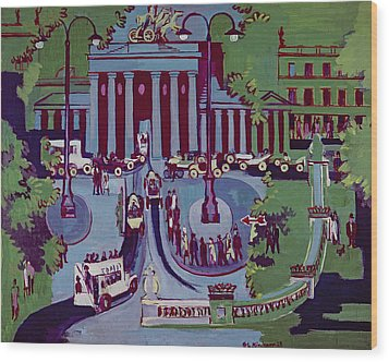 The Brandenburg Gate Berlin Wood Print by Ernst Ludwig Kirchner