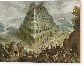 The Building Of The Tower Of Babel Wood Print by Marten van Valckenborch