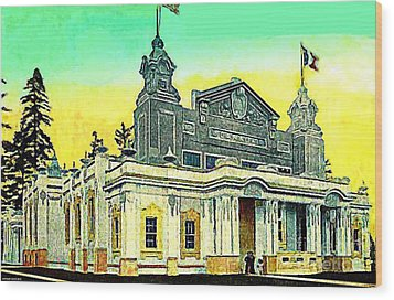The Canada Bldg At The Alaska Yukon Pacific Expo In Seattle Wa In 1907 Wood Print by Dwight Goss