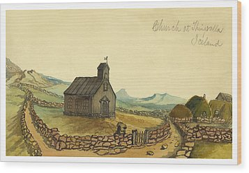 The Church At Thingvalla Iceland Circa 1862 Wood Print by Aged Pixel