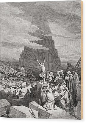 The Confusion Of Tongues Wood Print by Gustave Dore