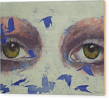 The Crow Is My Only Friend Wood Print by Michael Creese