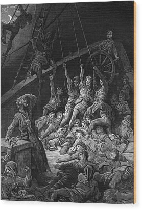 The Dead Sailors Rise Up And Start To Work The Ropes Of The Ship So That It Begins To Move Wood Print by Gustave Dore