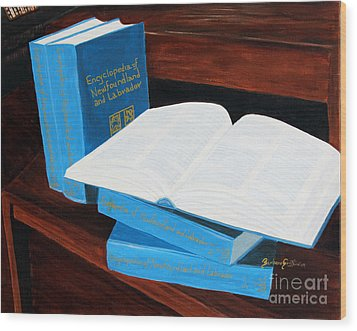 The Encyclopedia Of Newfoundland And Labrador - Joeys Books Wood Print by Barbara Griffin