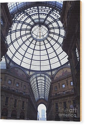 The Galleria Milan Italy Wood Print