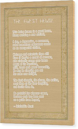 The Guest House Poem By Rumi Wood Print