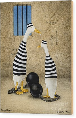 The Jailbirds... Wood Print by Will Bullas