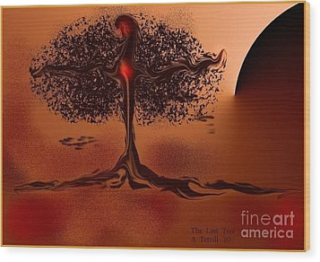 The Last Tree Wood Print by The Art of Alice Terrill